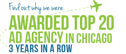Find Out Why We Were Awarded Top 20 Ad Agency In Chicago